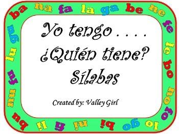 I have . . . Who has?: Syllables B, N, F, L y G    Yo tengo . . . ¿Quién tiene?