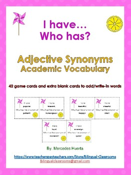 I have..Who has? Synonyms of Adjectives