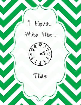 Time: I have Who has