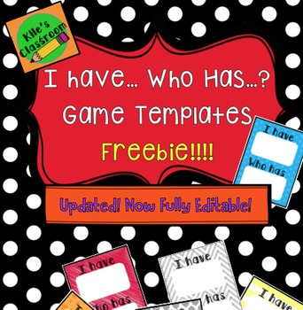 I Have Who Has Template- Make any lesson into a game!!