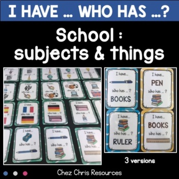 I have ... Who has ... ? School things / school subjects