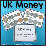 I have ... Who has ... ? UK Money (coins)