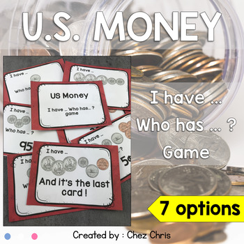 I have ... Who has ... ? US Money - dollars