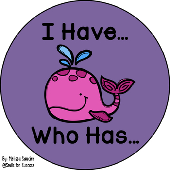I have, Who has {WH & QU}