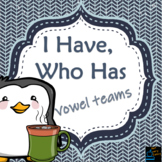 I have, Who has? -- Wintry Vowel Teams