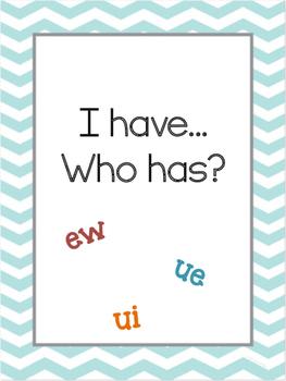I have Who has ew, ui, ue