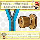 """I have... Who has...?"" features of objects"