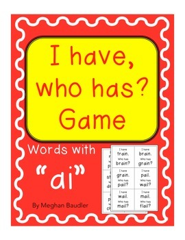 "I have, Who has, game with vowel team ""ai"""
