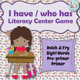 Sight Words I Have Who Has Literacy Centers Game