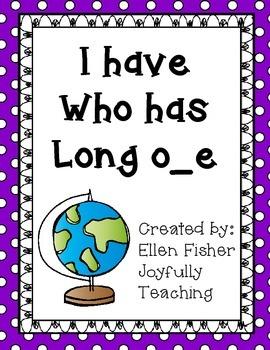 I have Who has long o silent or magic e