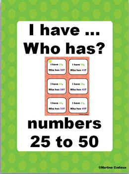 Numbers 25 to 50 I have... Who has? Game
