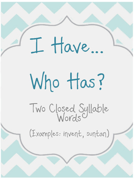 I have Who has with Closed 2 Syllable Words