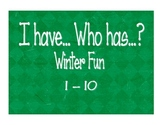 I have, Who has...1-10 Winter Fun