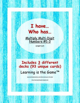 I have... Who has...Multiply Multi Digit Numbers - 4.NBT.B.5
