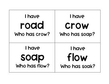 I have ___ Who has ___? oa/ow
