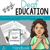 I have a Deaf/HOH students in my classroom, now what? Handbook