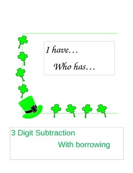 I have who has.. 3 digit Subtraction