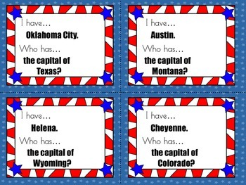 I have, who has... 50 States and Capitals