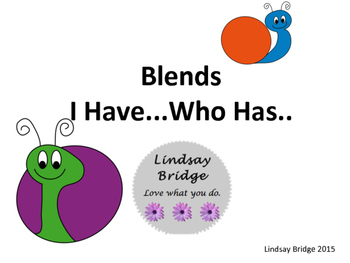 I have...who has Blends