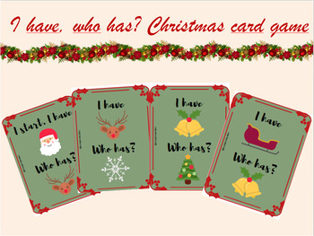 I have, who has? Christmas card game