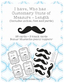 I have, who has Customary Units - Length