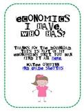 I have, who has? Economics style!