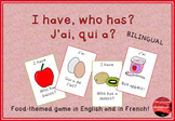 I have, who has? Food-themed Bilingual game