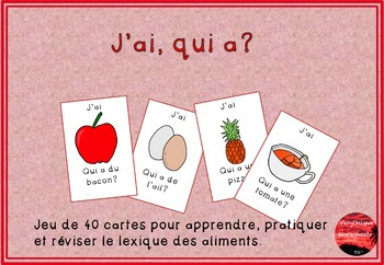 J'ai, qui a? Food-themed game, FRENCH version