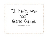 """I have, who has"" Game Cards with Numbers 1-24"