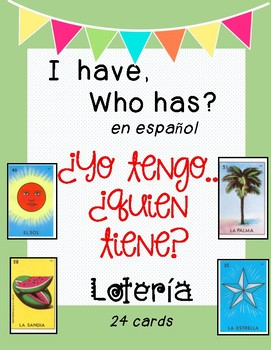 I have, who has? Lotería in Spanish