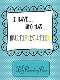 I have who has Multiplication
