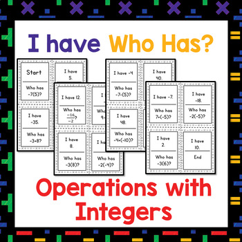 I have who has...Operations with Integers