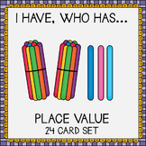 I have, who has... Place Value game
