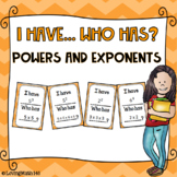 I have who has - Powers and Exponents