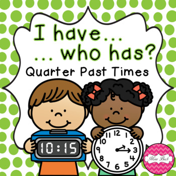 I Have, Who Has? Quarter Past Analogue And Digital Times