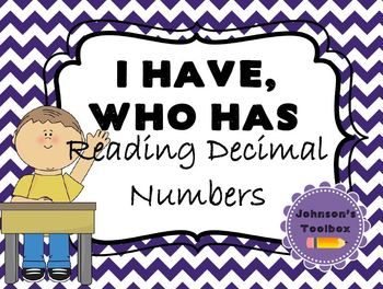 """I have, who has"" Reading Decimals"