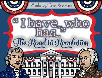 'I have, who has?' Road to Revolution Game