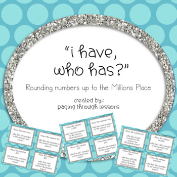 I have, who has? - Rounding