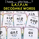 I have, who has - SATPIN decodable words