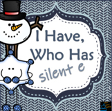 I have, who has? Silent e