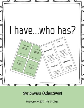 I have...who has? Synonyms (Adjectives)