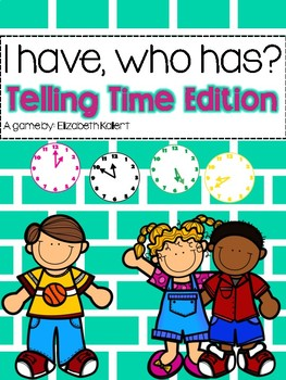 I have, who has? Telling Time
