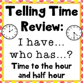 I have...who has...? Telling time review game