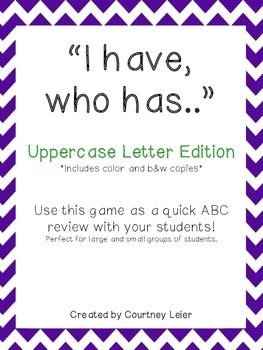 """""""I have, who has..."""" - Uppercase Letters Edition"""