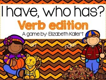 I have, who has? Verbs