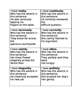 I have who has adverbs game one