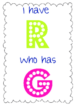 I Have, Who Has? Alphabet Sounds and Letter Names Game