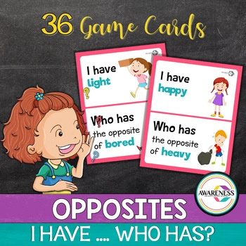 Speech therapy activity - I have who has; Opposites
