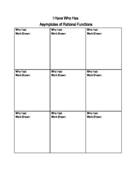 I have who has: asymptotes of rational functions