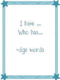 I have who has -dge